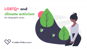 "person of colour sits in nature, text saying ""LGBTQ+ and climate activism - an infographic series"""